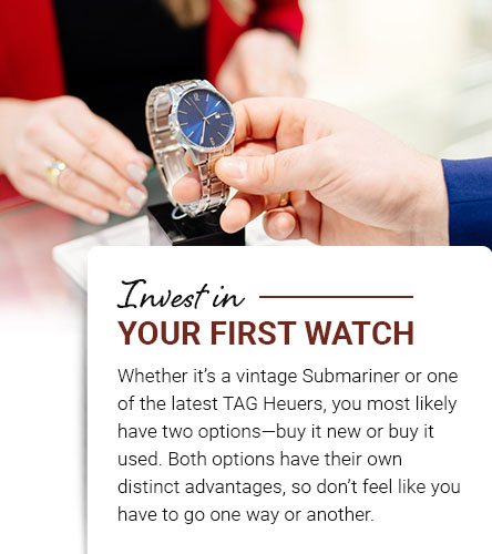 Invest in Your First Watch